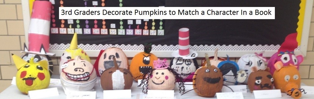 3rd Graders Decorate Pumpkins to Match a Character In a Book