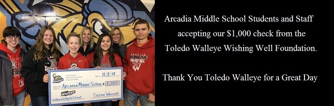 Arcadia Middle School students and staff accepting our $1,000 check from the Toledo Walleye Wishing Well foundation. Thank you Toledo Walleye for a great day
