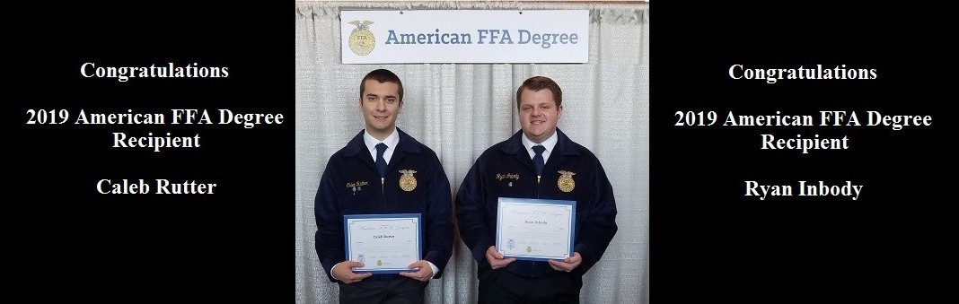 Congratulations 2019 American FFA Degree Recipients Caleb Rutter and Ryan Inbody