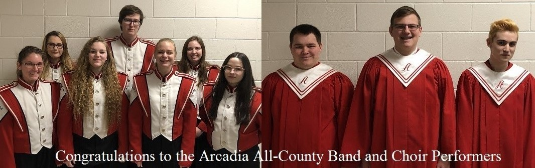 Congratulations to the Arcadia All-County Band and Choir Performers