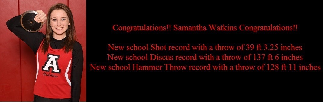 Congratulations to Samantha Watkins who set 3 school records.