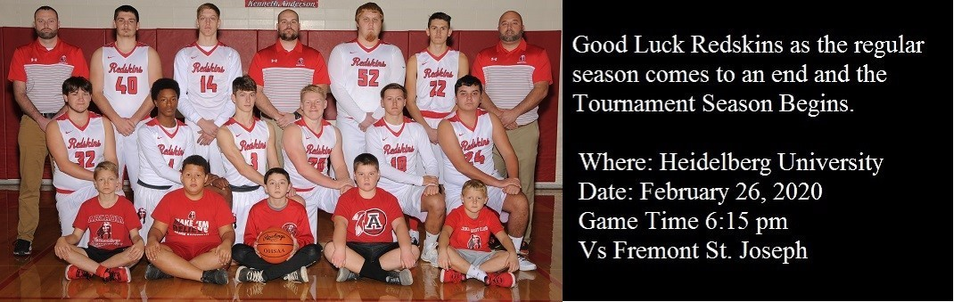 Good Luck Redskins as the regular season comes to an end and the Tournament season begins on February 26, at Heidelberg University against Fremont St. Joseph at 6:15 pm