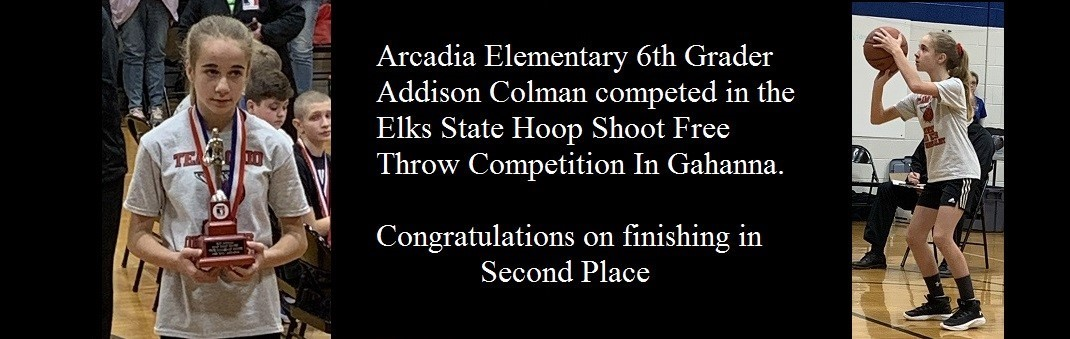 Arcadia Elementary 6th Grader finished second in the Elks State Hoop Shoot Free Throw Competition in Gahanna