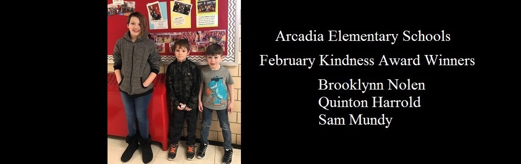 February Kindness Award winners.   Brooklynn Nolen, Quinton Harrold, and Sam Mundy.