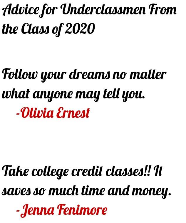 Ernest, Olivia 4 - Advice for Underclassmen From the Class of 2020