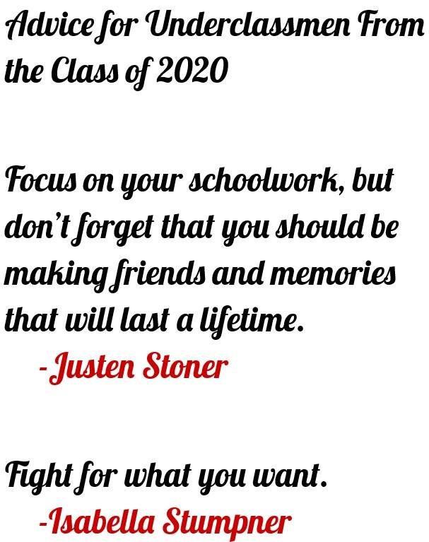 Sowders, Jacob 4 - Advice for Underclassmen From the Class of 2020