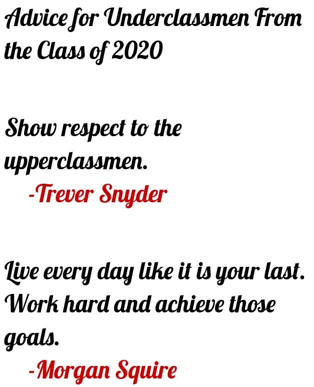 Roberts, David 4 - Advice for Underclassmen From the Class of 2020